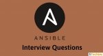 Top Ansible Interview Questions and Answers