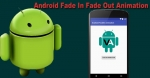 Fade in Fade out Animation Effect to Android App