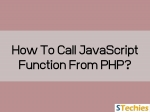 How to Call a JavaScript Function from PHP?