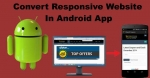 Convert Responsive Website into an Android App