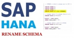 Renaming SAP HANA Schema