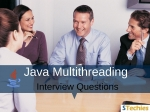 Java Multithreading Interview Questions and Answers