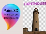 How to Make Background Transparent in Paint 3D