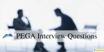 Pega Interview Questions and Answers 2020