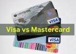 Visa vs Mastercard with Comparison Chart