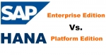 Difference between SAP HANA Platform and Enterprise Edition