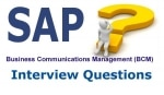 SAP BCM (Business Communications Management) Interviews question and answer