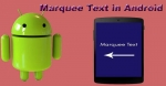 Create Scrolling/Marquee Text in Android