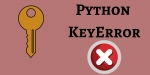 Python KeyError Exceptions - How to Resolve it with Example