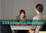 SSIS Interview Questions and Answers