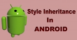 Style Inheritance in Android