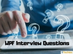 WPF Interview Questions and Answers